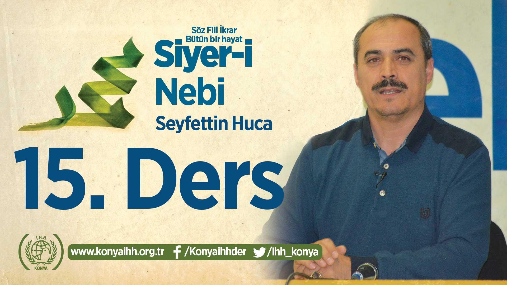 Siyer-i Nebi Dersleri - 15